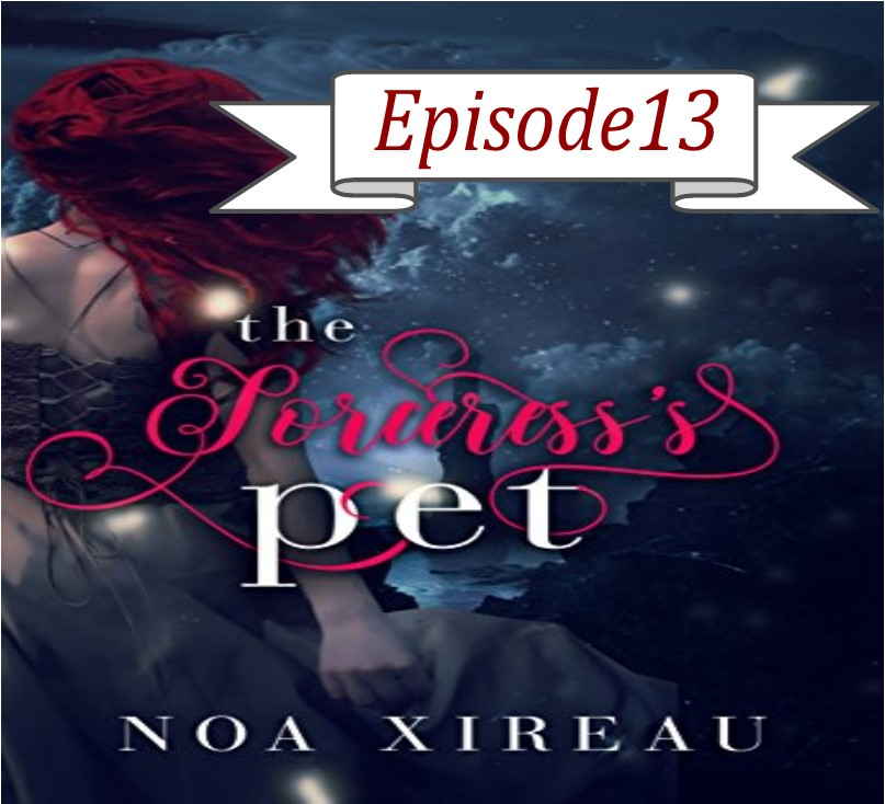 EP 13 Sorceress's Pet