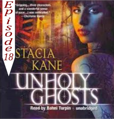 EP 18 Unholy Ghosts