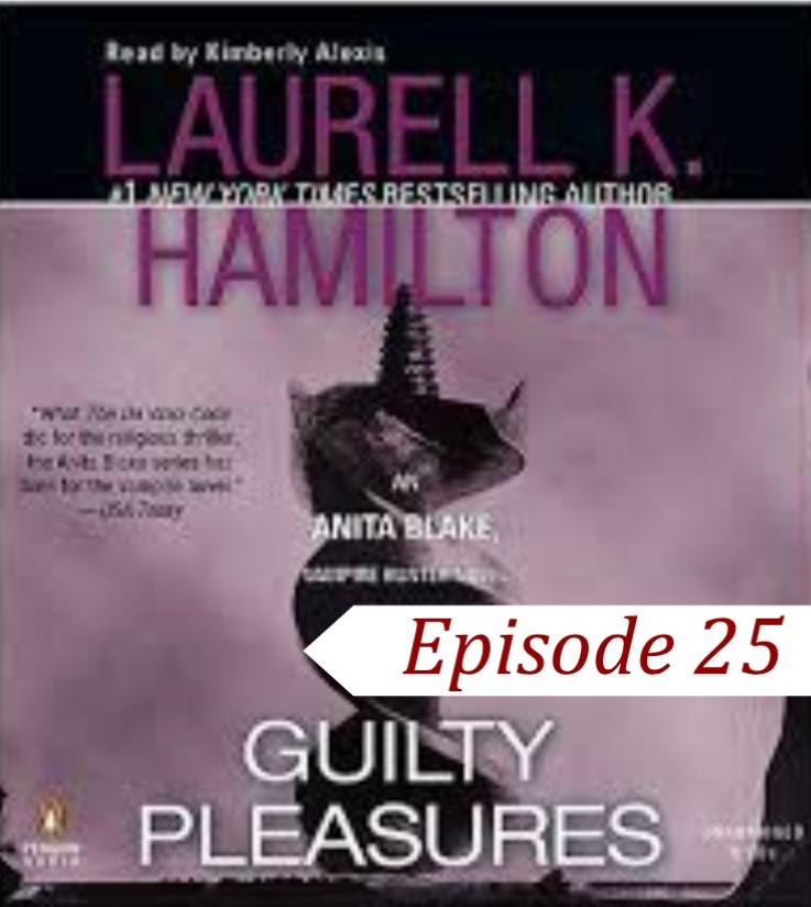 EP 25 Guilty Pleasures