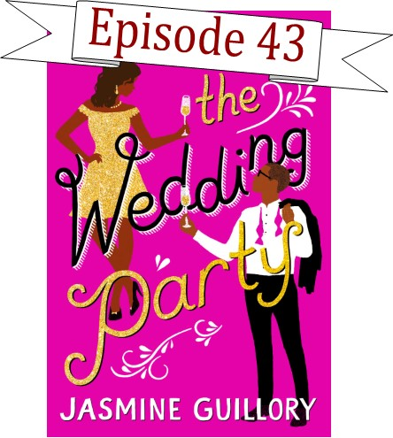 EP 43 The Wedding Party