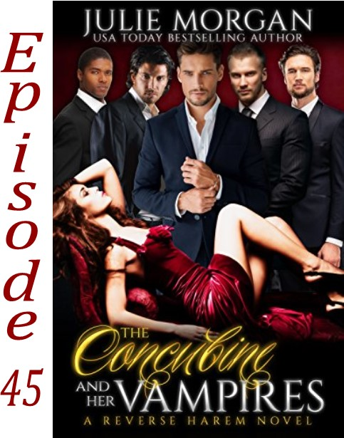 EP 45 The Concubine and Her Vampires