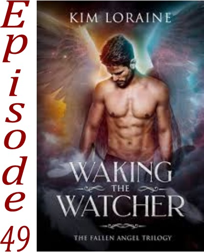 EP 49 Waking the Watcher